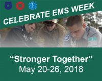 EMS Week 2018 - Stronger Together - LifeNet EMS