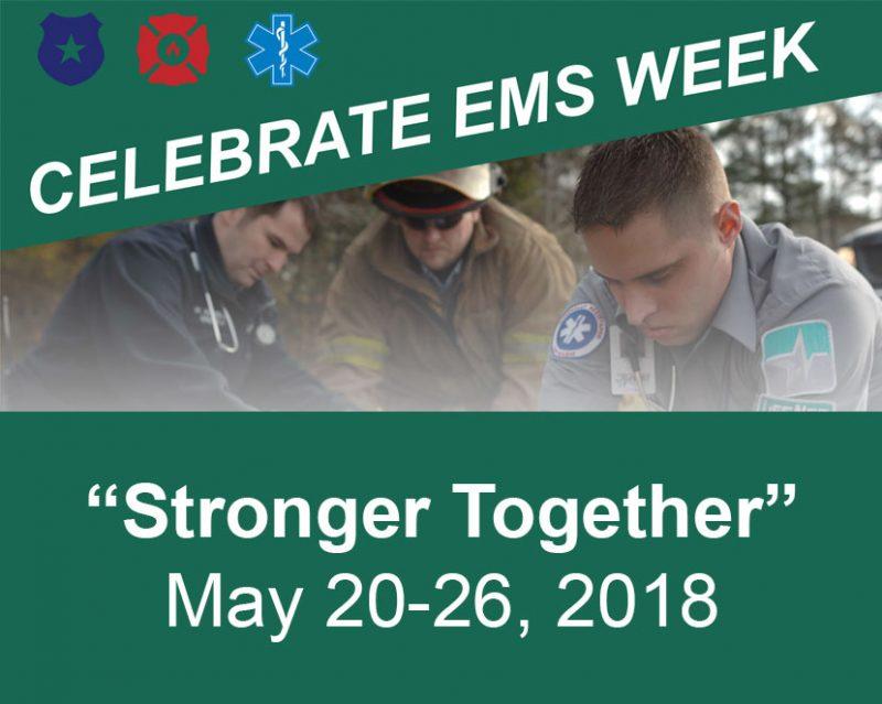 EMS Week 2018 - Stronger Together - LifeNet EMS